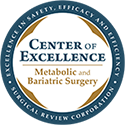 Center of Excellence: Metabolic and Bariatric Surgery